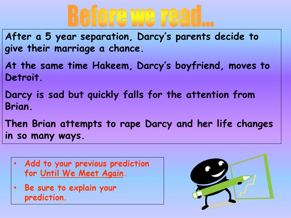 Before we read… After a 5 year separation, Darcy's parents decide to give their marriage a chance.