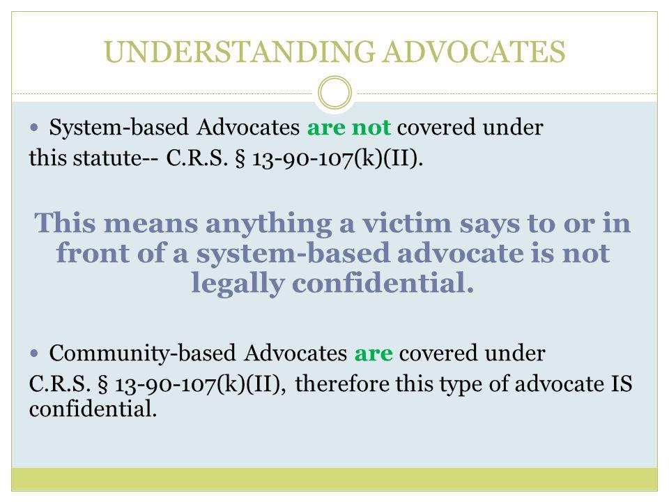 UNDERSTANDING ADVOCATES