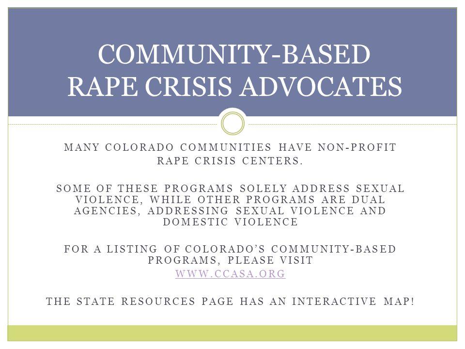 COMMUNITY-BASED RAPE CRISIS ADVOCATES
