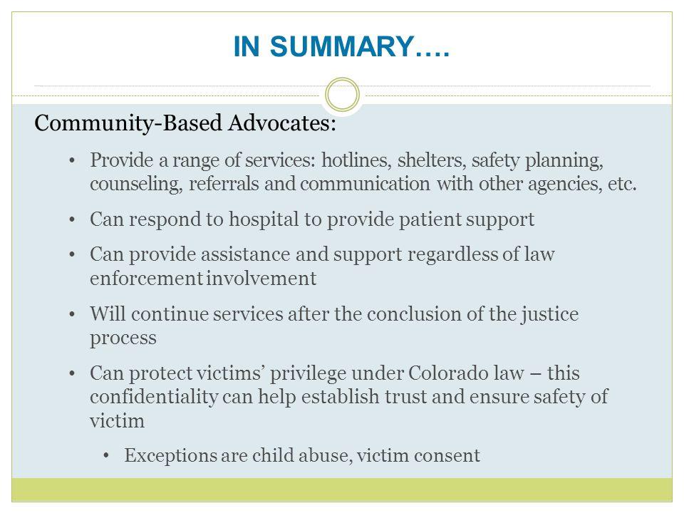 IN SUMMARY…. Community-Based Advocates: