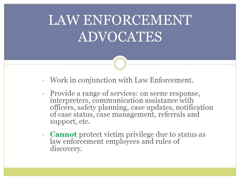 LAW ENFORCEMENT ADVOCATES