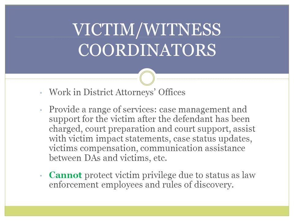 VICTIM/WITNESS COORDINATORS