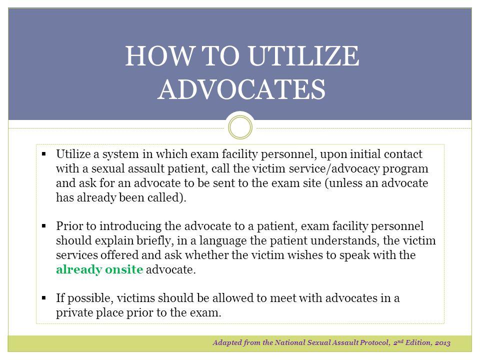 HOW TO UTILIZE ADVOCATES