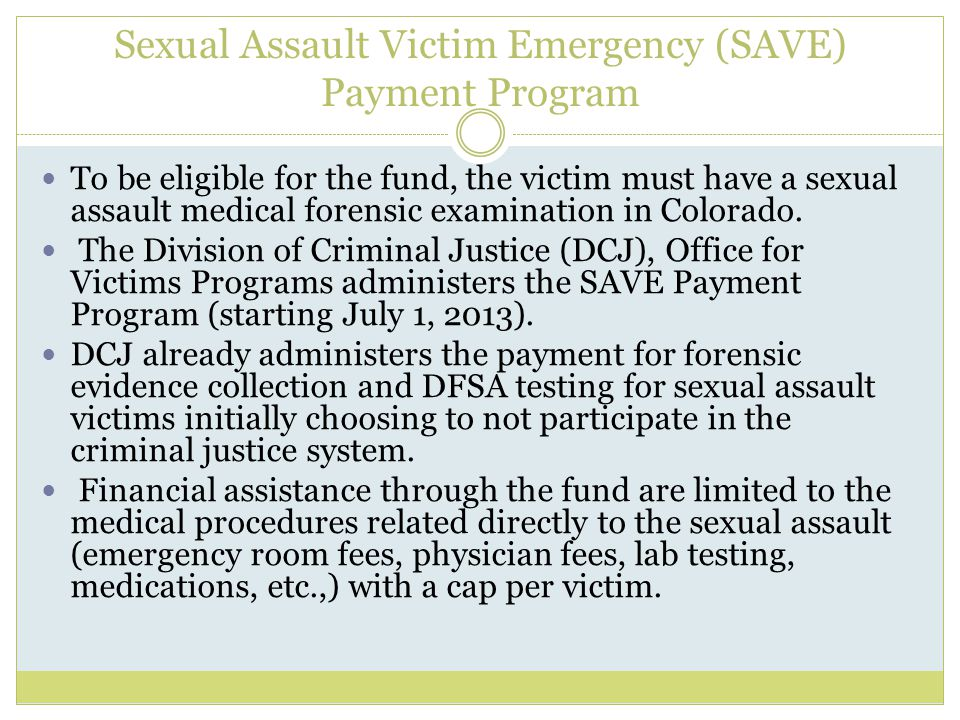 Sexual Assault Victim Emergency (SAVE) Payment Program
