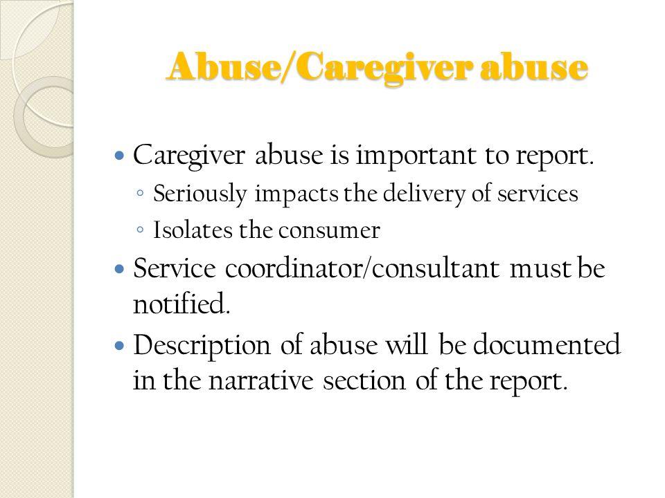 Abuse/Caregiver abuse