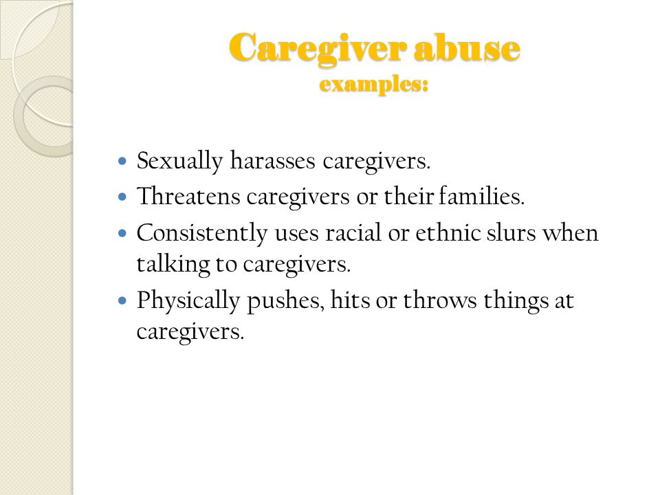 Caregiver abuse examples: