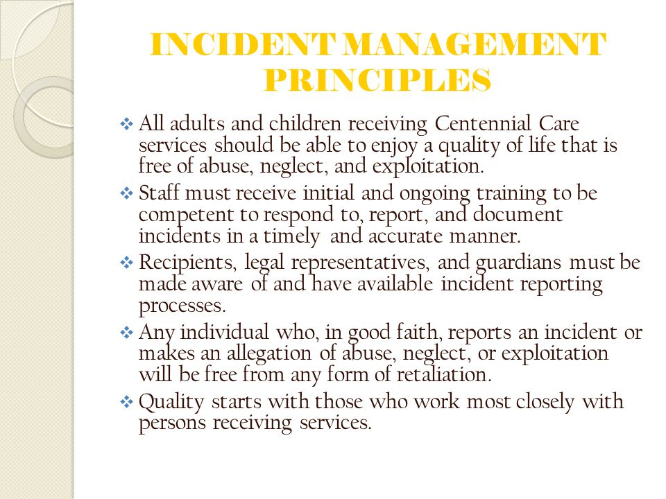 INCIDENT MANAGEMENT PRINCIPLES