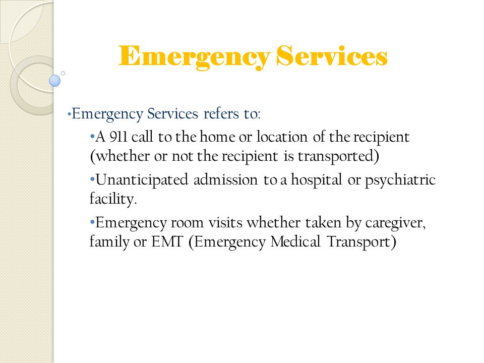 Emergency Services Emergency Services refers to: