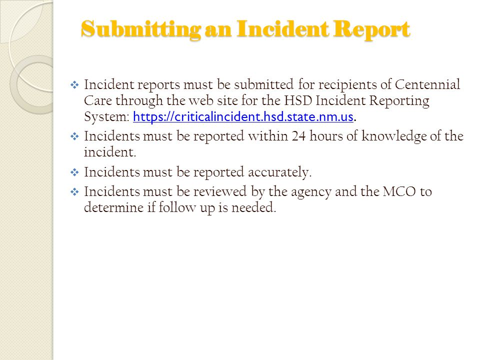 Submitting an Incident Report