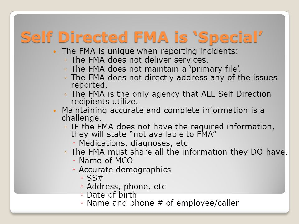 Self Directed FMA is 'Special'
