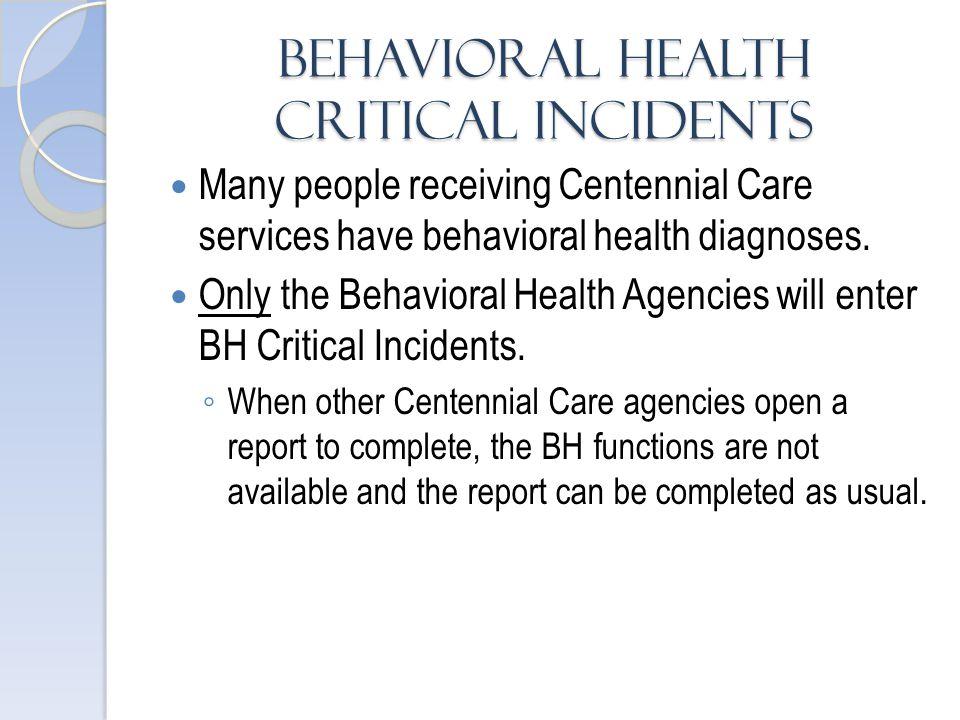 Behavioral Health Critical Incidents