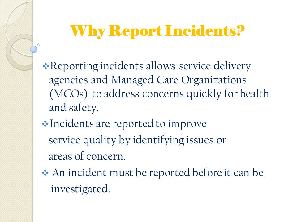 Why Report Incidents