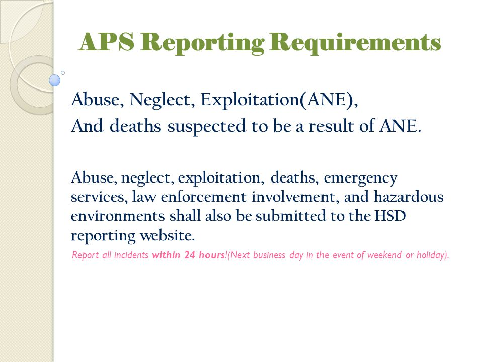 APS Reporting Requirements