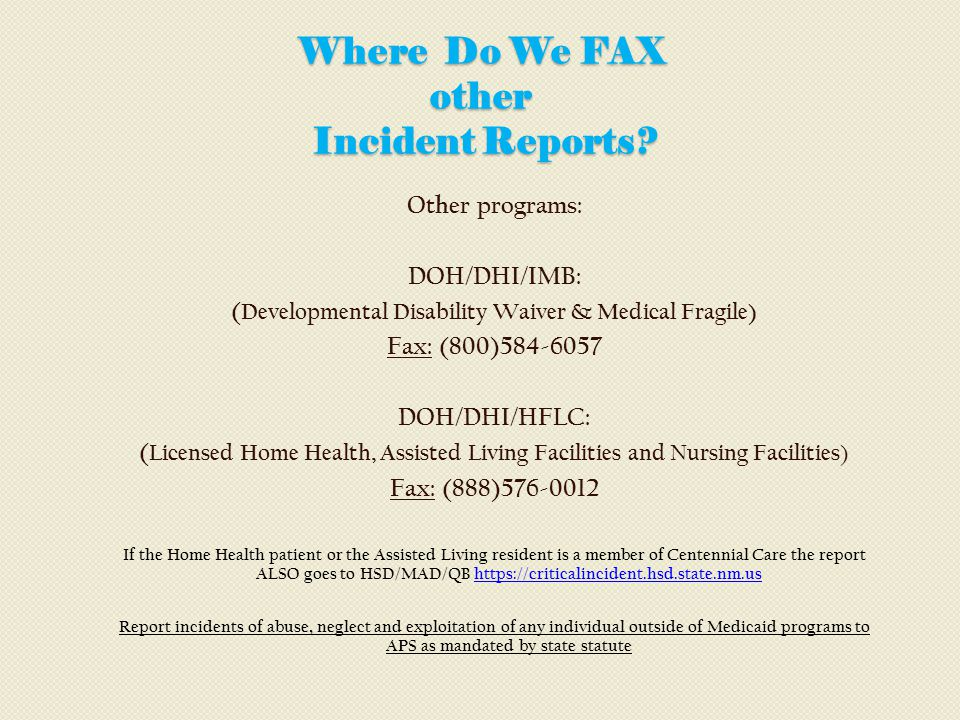 Where Do We FAX other Incident Reports