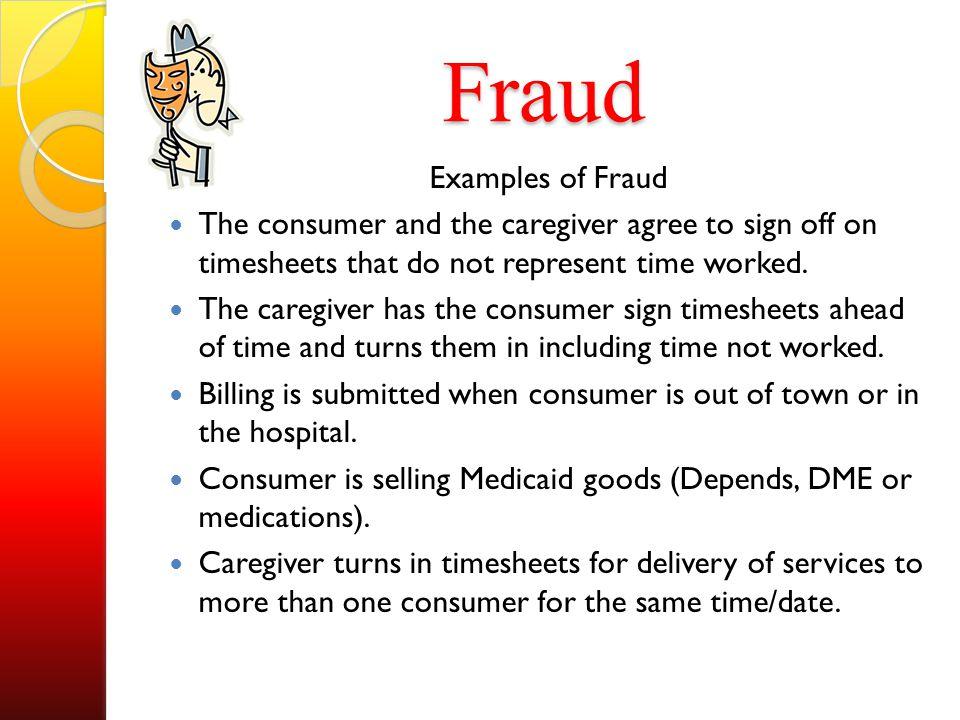 Fraud Examples of Fraud