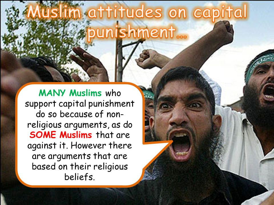 Muslim attitudes on capital punishment…