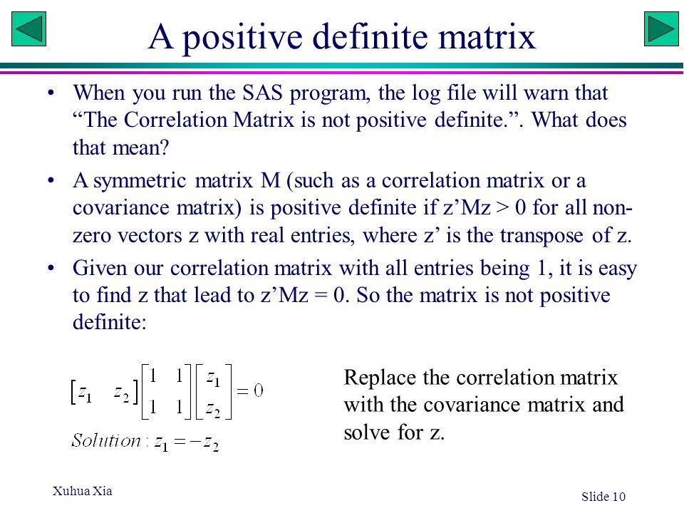 A positive definite matrix