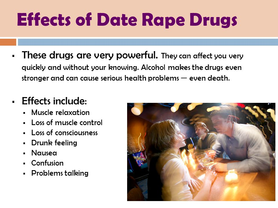Effects of Date Rape Drugs