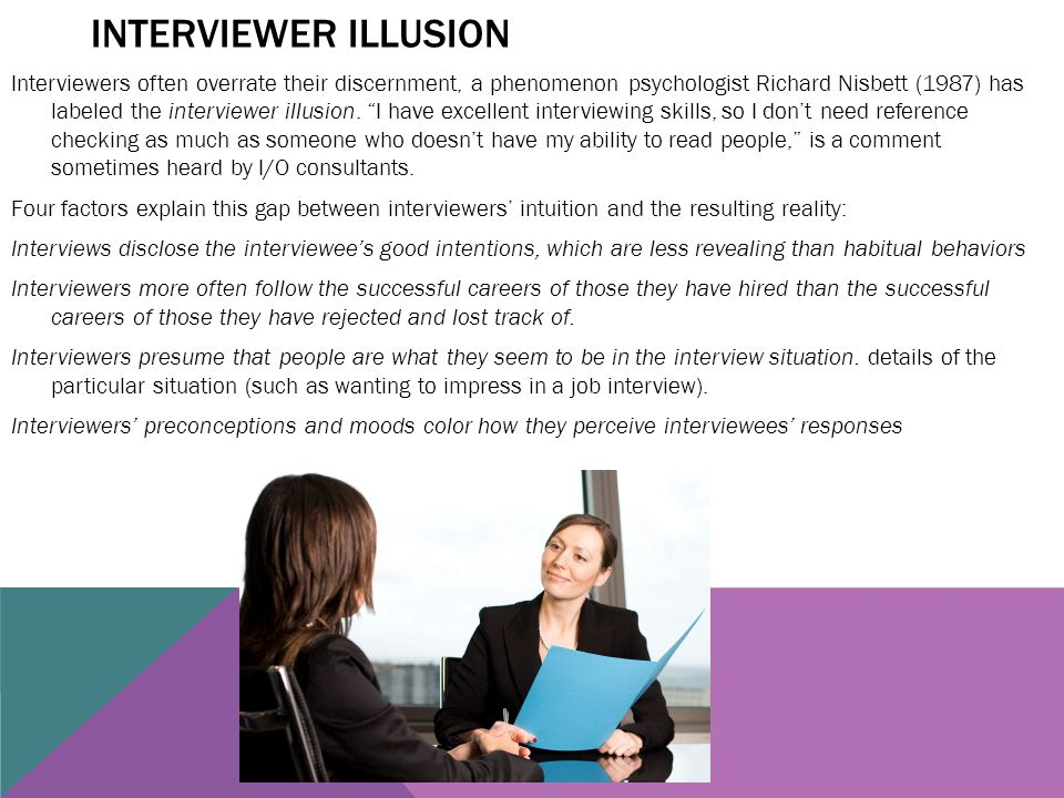 Interviewer illusion