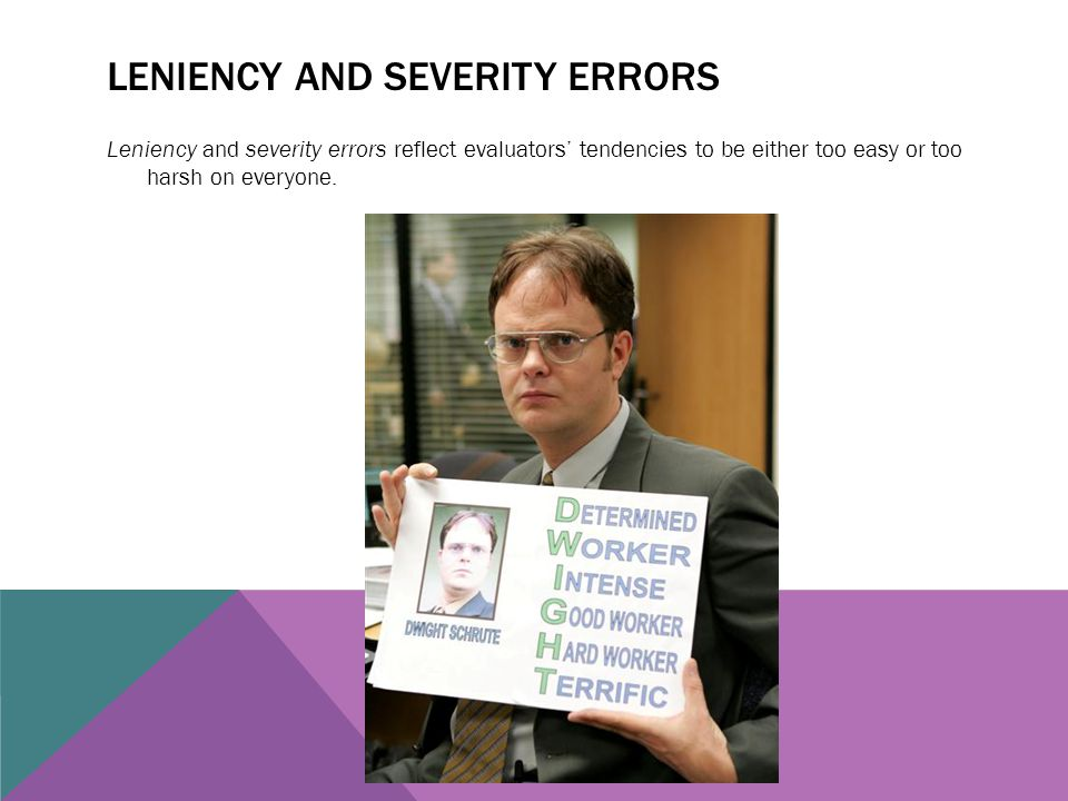 Leniency and severity errors