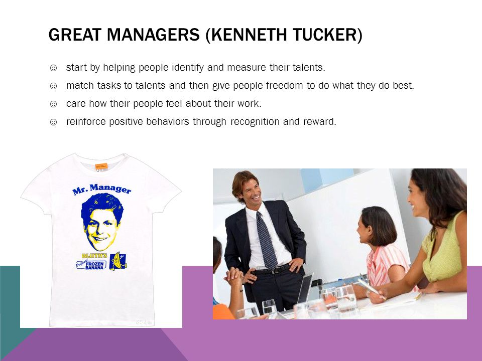 Great managers (Kenneth Tucker)