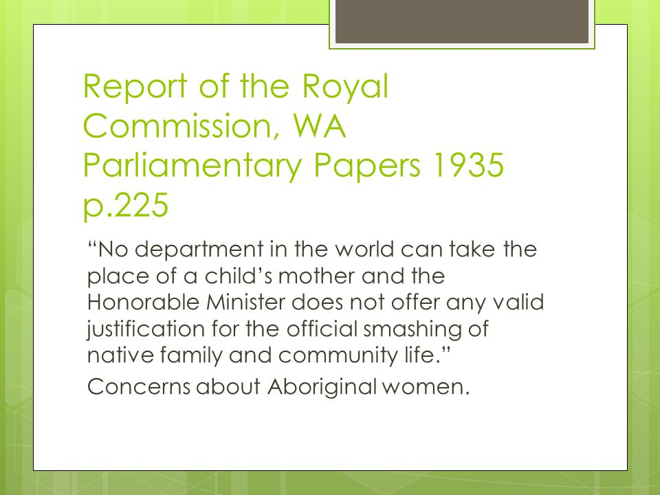 Report of the Royal Commission, WA Parliamentary Papers 1935 p.225