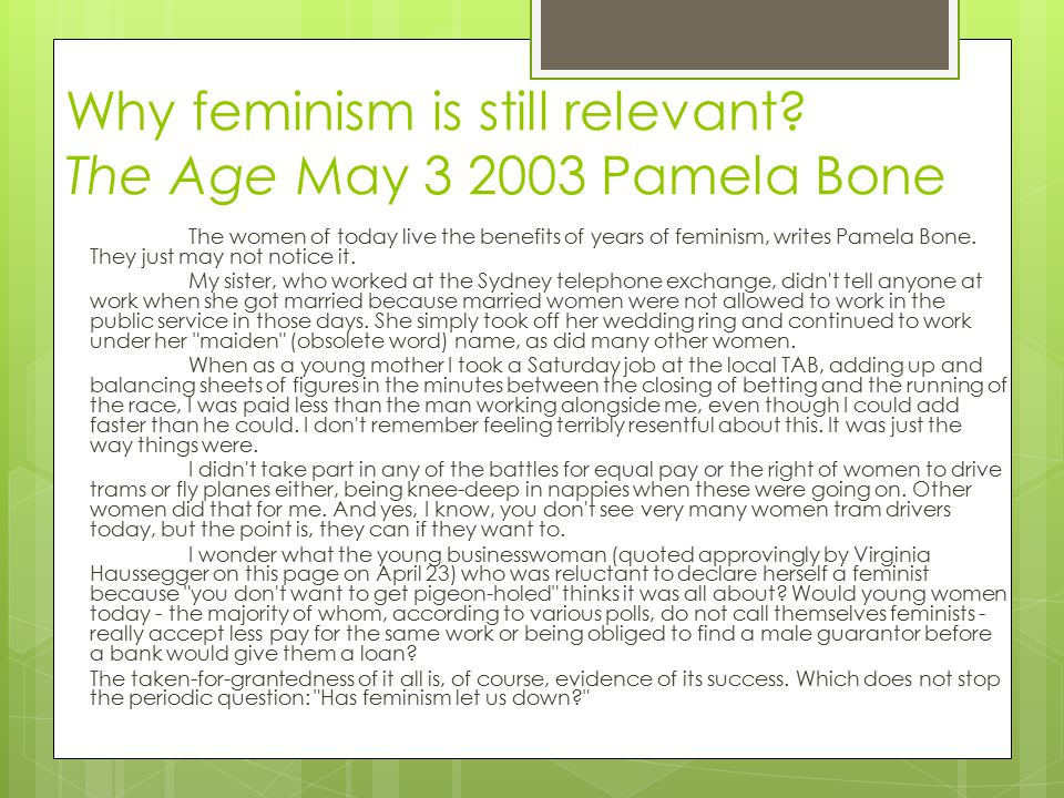 Why feminism is still relevant The Age May 3 2003 Pamela Bone