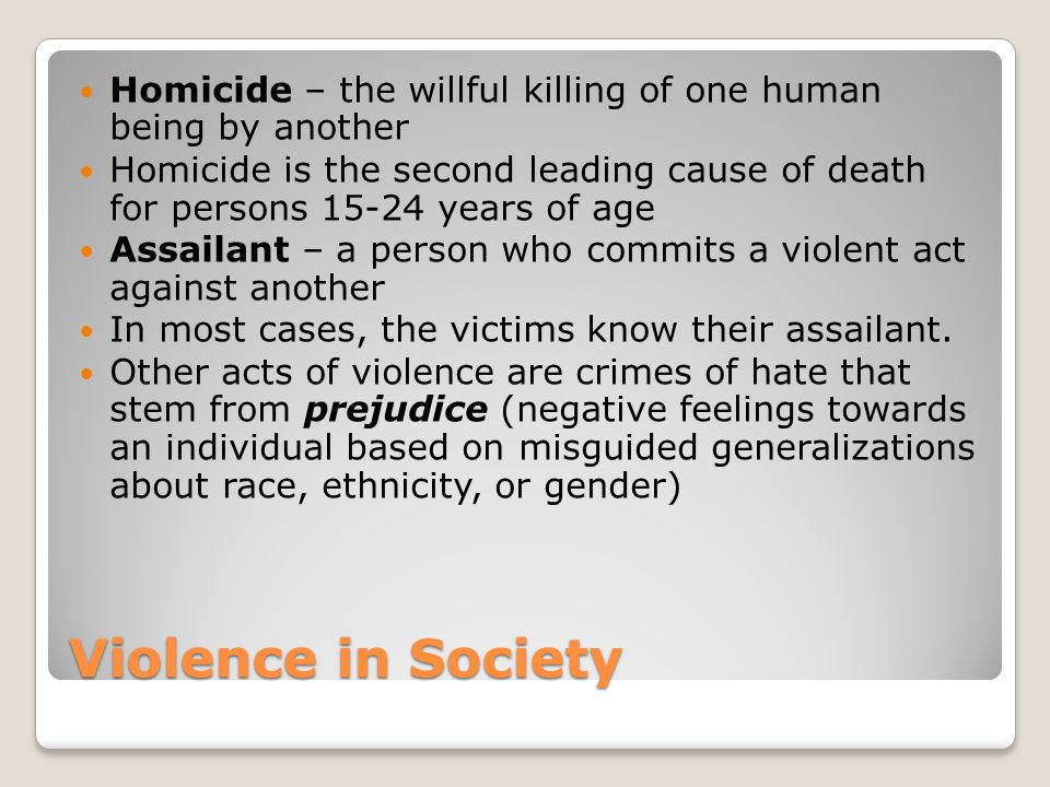Homicide – the willful killing of one human being by another