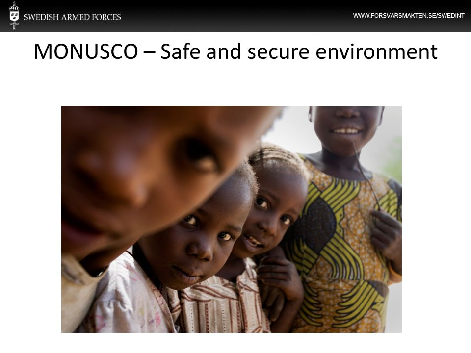 MONUSCO – Safe and secure environment