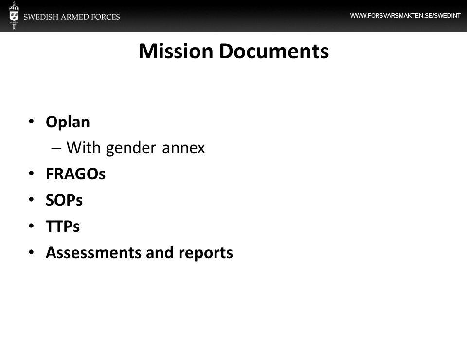 Mission Documents Oplan With gender annex FRAGOs SOPs TTPs