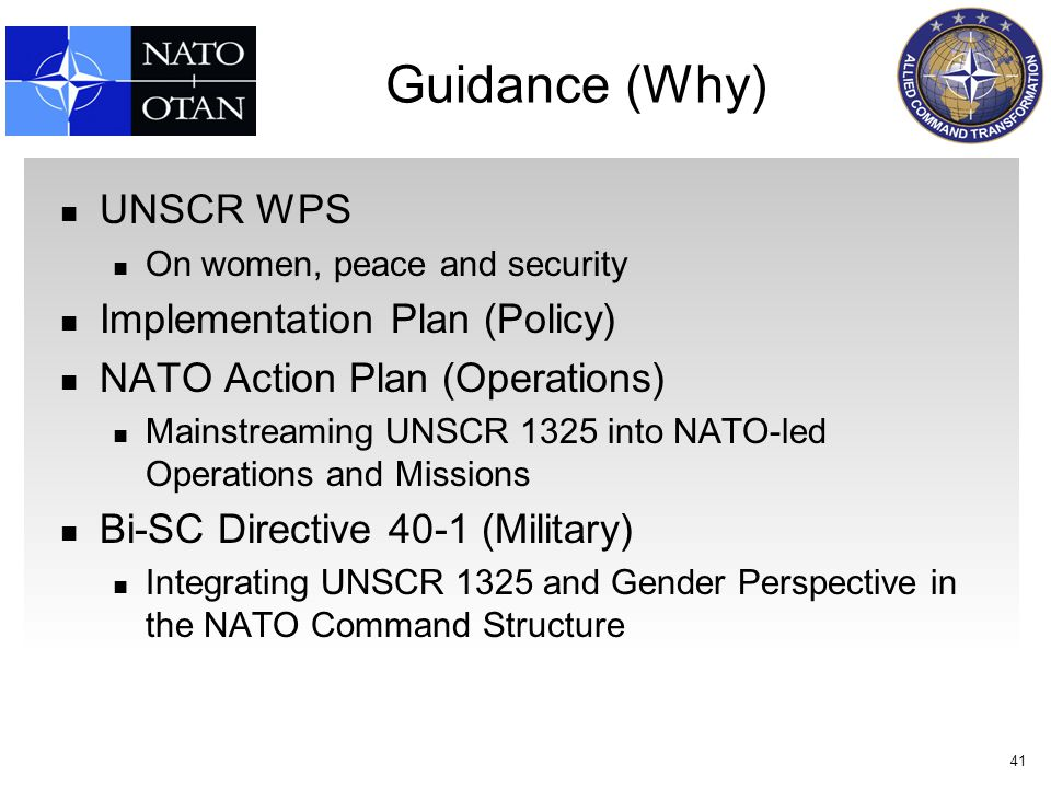 Guidance (Why) UNSCR WPS Implementation Plan (Policy)
