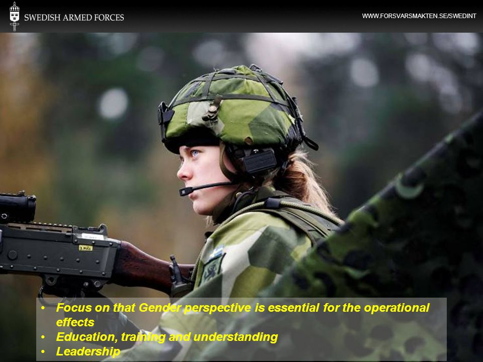 Focus on that Gender perspective is essential for the operational effects