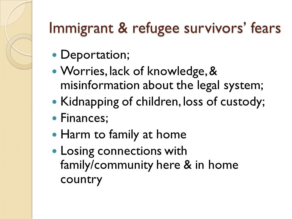 Immigrant & refugee survivors' fears