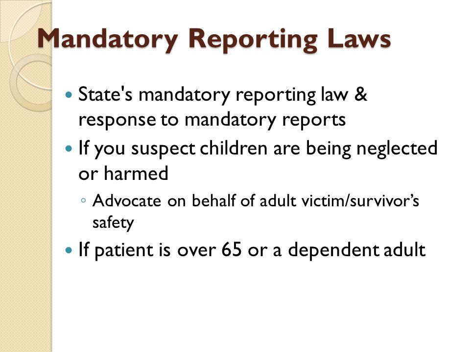 Mandatory Reporting Laws