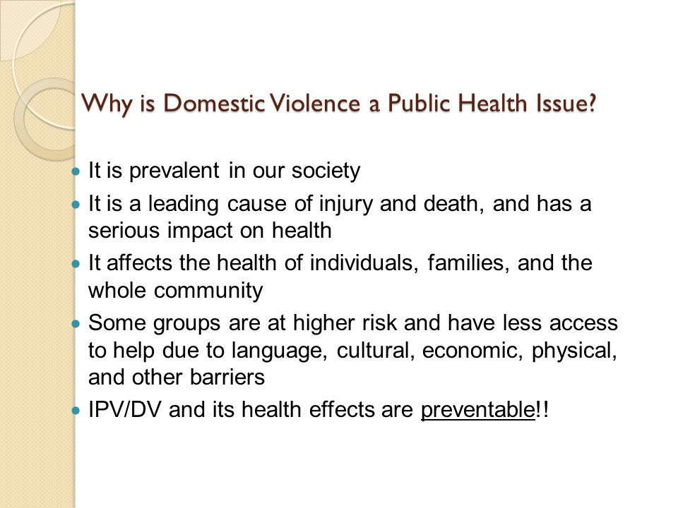 Why is Domestic Violence a Public Health Issue