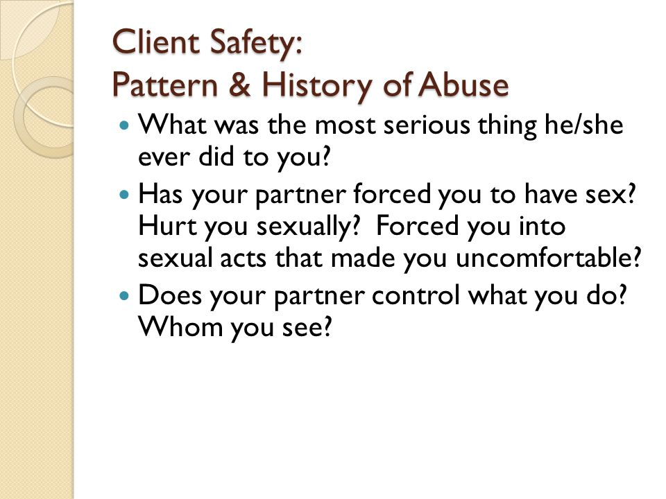 Client Safety: Pattern & History of Abuse