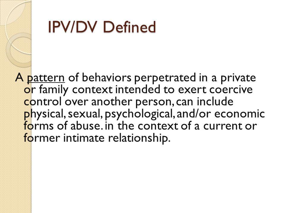 IPV/DV Defined