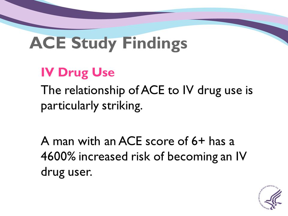 ACE Study Findings IV Drug Use