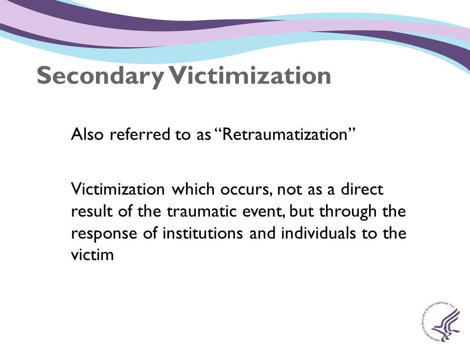 Secondary Victimization
