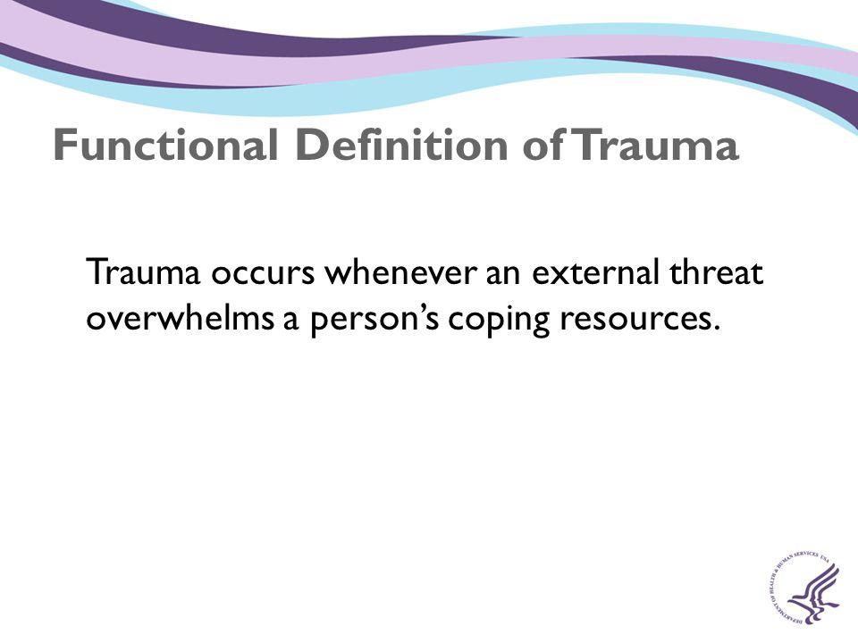 Functional Definition of Trauma