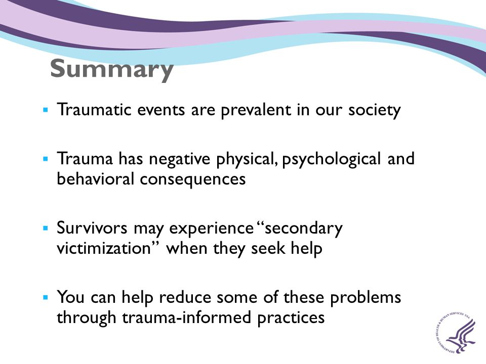 Summary Traumatic events are prevalent in our society