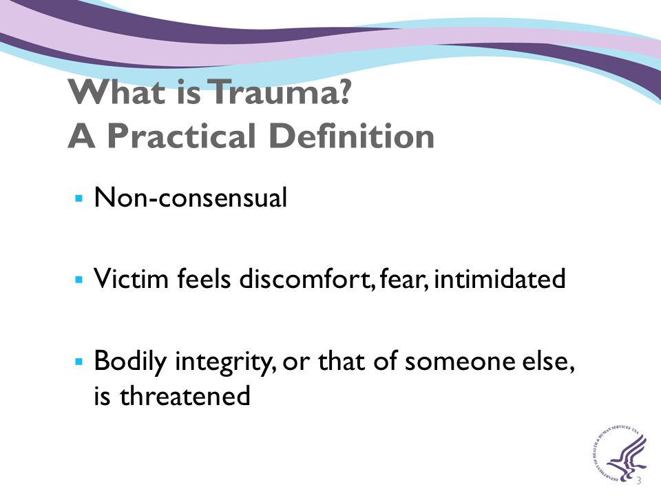 What is Trauma A Practical Definition