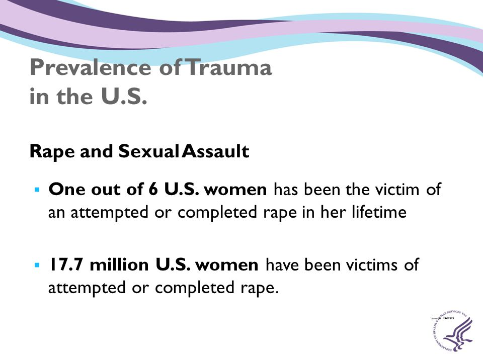 Prevalence of Trauma in the U.S. Rape and Sexual Assault