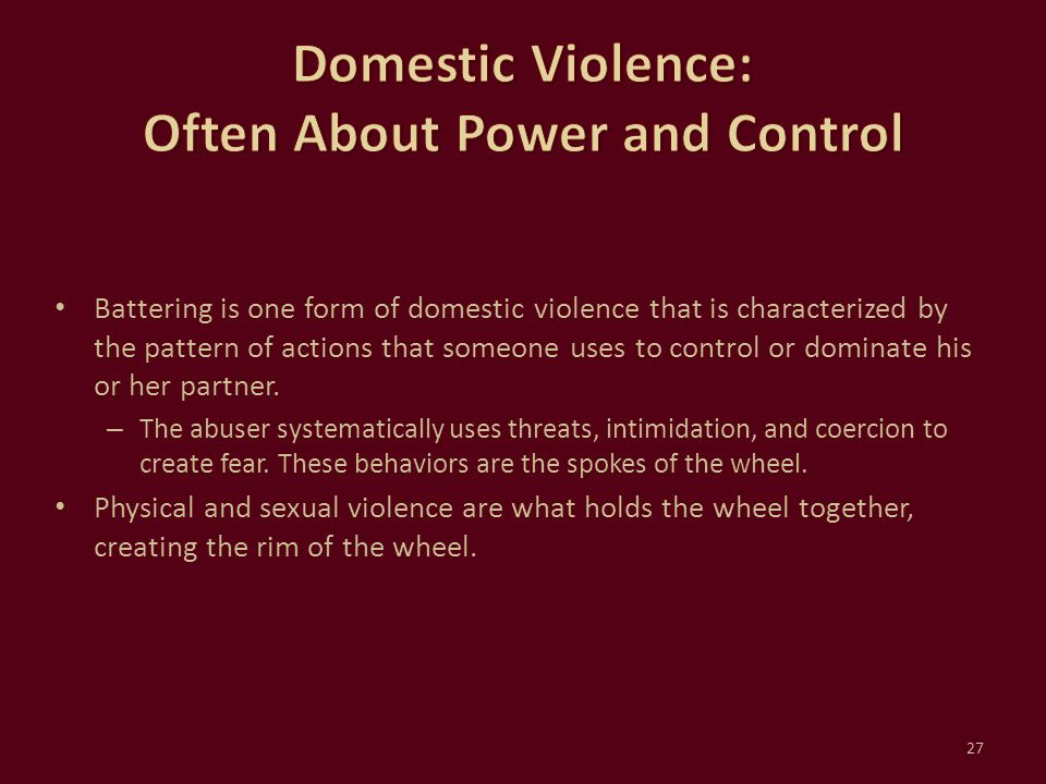 Domestic Violence: Often About Power and Control