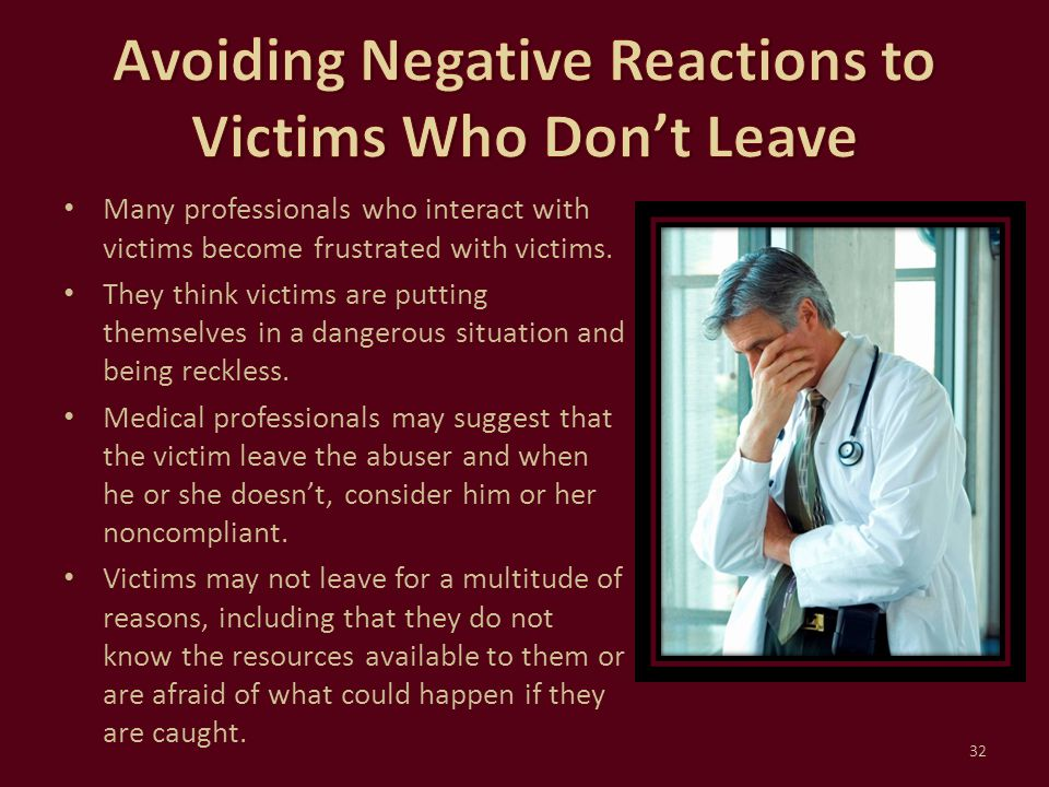 Avoiding Negative Reactions to Victims Who Don't Leave