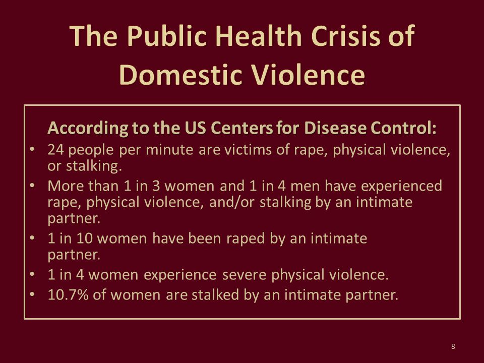 The Public Health Crisis of Domestic Violence