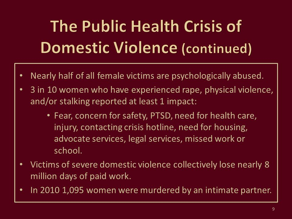 The Public Health Crisis of Domestic Violence (continued)