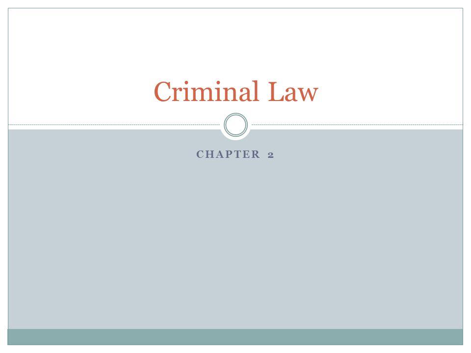 Criminal Law Chapter 2