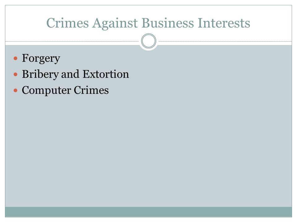 Crimes Against Business Interests