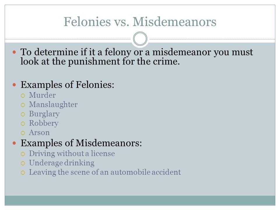 Felonies vs. Misdemeanors